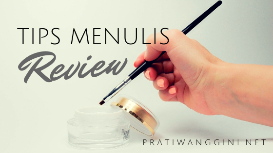 tips menulis review