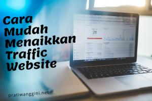 cara menaikkan traffic website