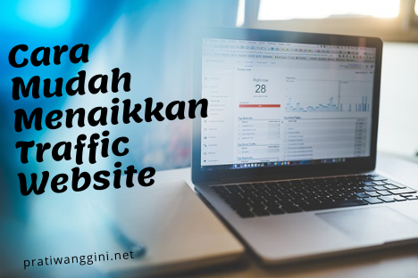 cara menaikkan traffic website