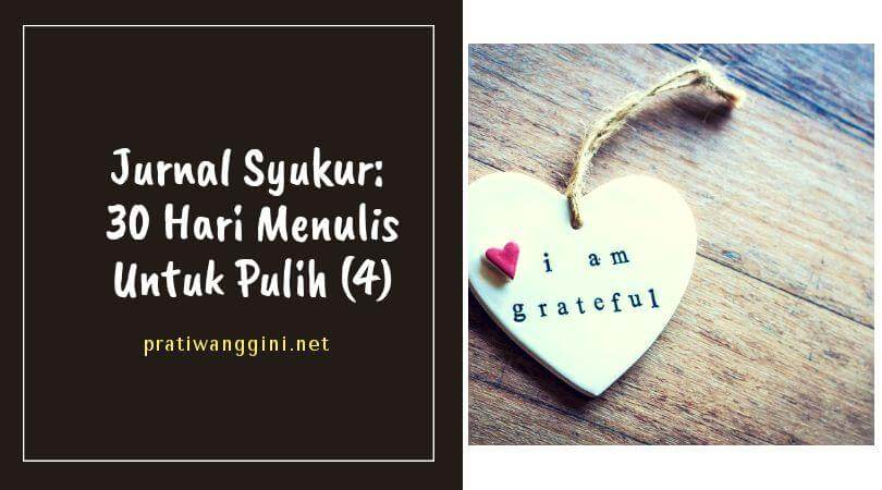 jurnal syukur menulis untuk pulih