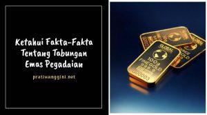 tabungan emas pegadaian
